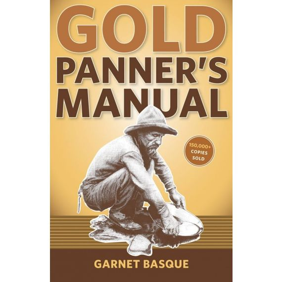 Gold Panner's Manual by Garnet Basque