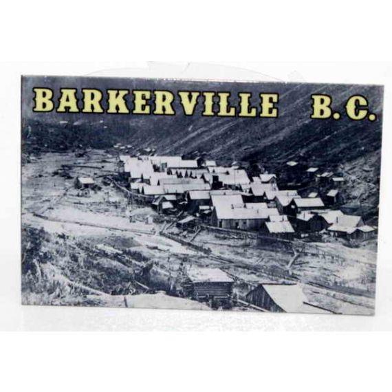 Fridge magnet Barkerville pre 1865